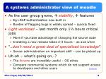 a systems administrator view of moodle