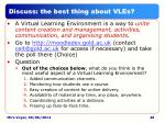 discuss the best thing about vles
