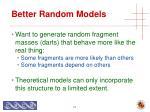 better random models27