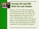promise 2 god will write the last chapter