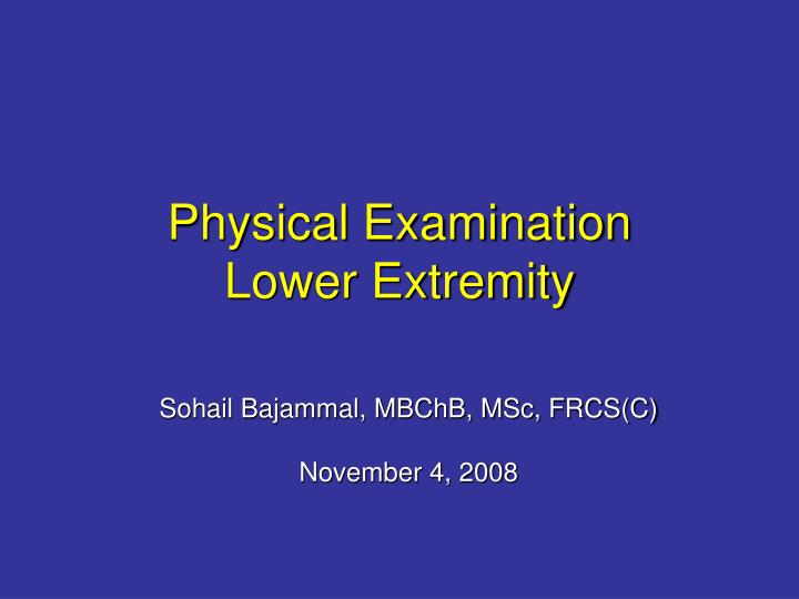 physical examination lower extremity n.