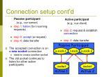 connection setup cont d