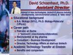david schoenhaut ph d assistant director
