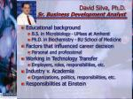 david silva ph d sr business development analyst