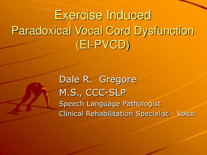 exercise induced paradoxical vocal cord dysfunction ei pvcd n.