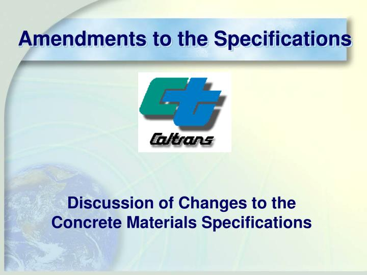 amendments to the specifications n.