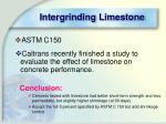intergrinding limestone