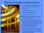 binaural examples in opera houses