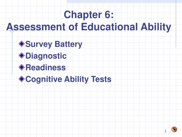 chapter 6 assessment of educational ability n.