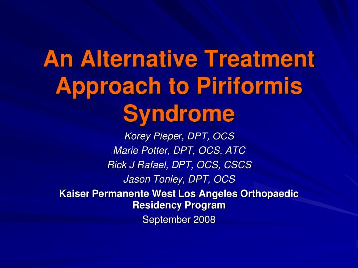 an alternative treatment approach to piriformis syndrome n.