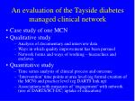 an evaluation of the tayside diabetes managed clinical network