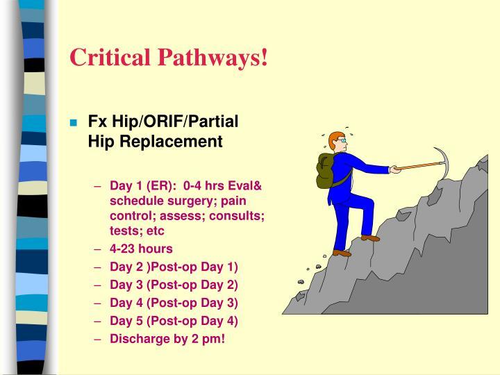 Critical Pathways!