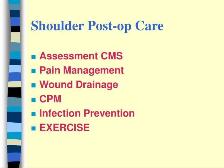 Shoulder Post-op Care