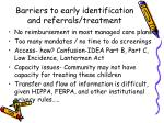 barriers to early identification and referrals treatment
