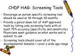 chdp hag screening tools