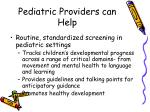pediatric providers can help