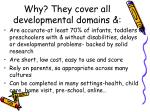 why they cover all developmental domains
