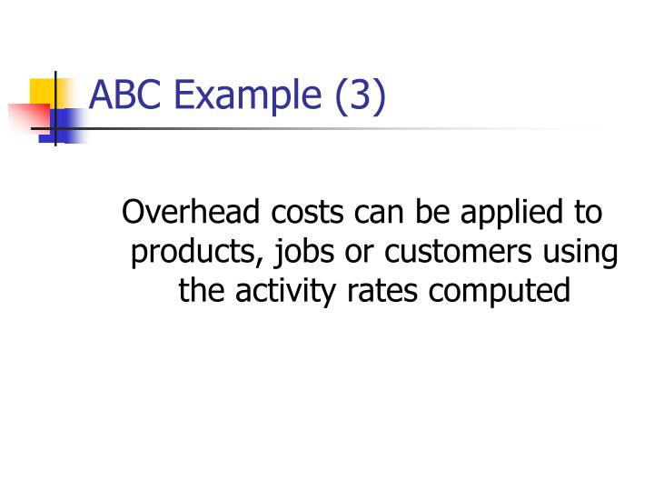 ABC Example (3)