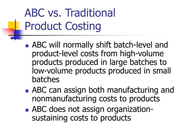 ABC vs. Traditional