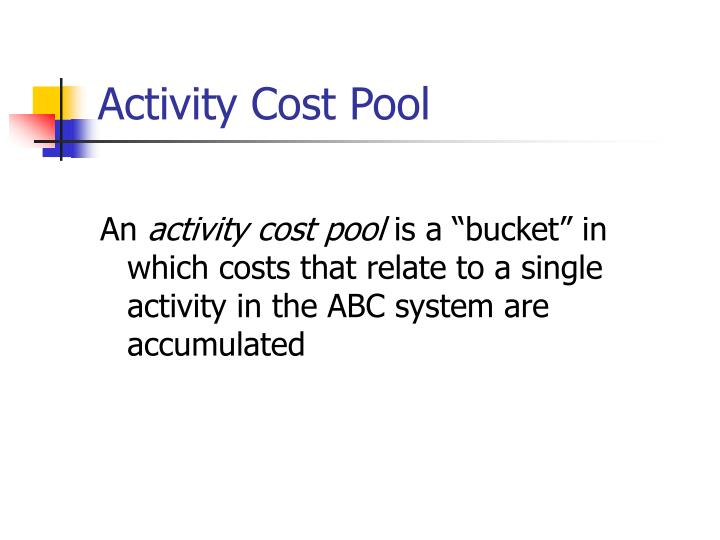 Activity Cost Pool