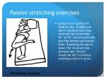 passive stretching exercises