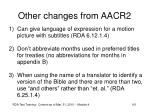 other changes from aacr2