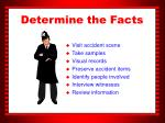 determine the facts