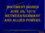 document signed june 28 1919 between germany and allied powers