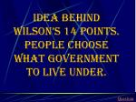 idea behind wilson s 14 points people choose what government to live under
