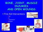 bone joint muscle injuries and open wounds3