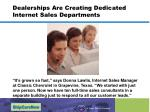 dealerships are creating dedicated internet sales departments
