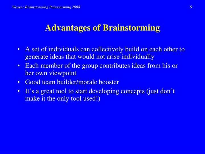 Advantages of Brainstorming