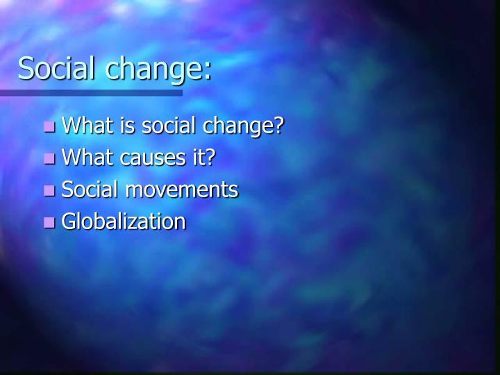 Social change1