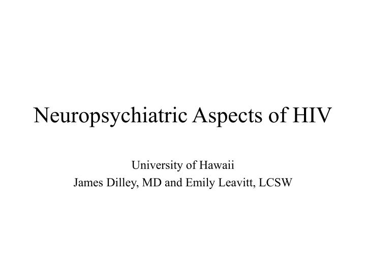neuropsychiatric aspects of hiv n.