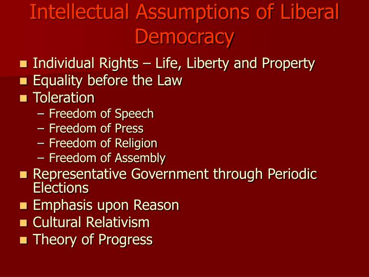 Intellectual Assumptions of Liberal Democracy