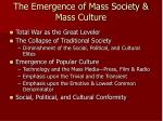 the emergence of mass society mass culture