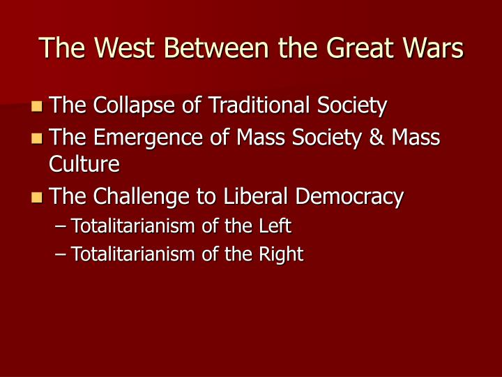 The West Between the Great Wars
