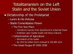 totalitarianism on the left stalin and the soviet union