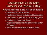 totalitarianism on the right mussolini and fascism in italy