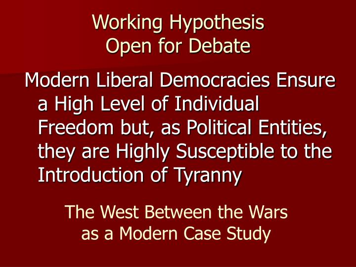 Working Hypothesis