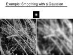 example smoothing with a gaussian