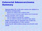 colorectal adenocarcinoma summary