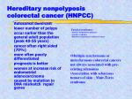 hereditary nonpolyposis colorectal cancer hnpcc