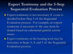 expert testimony and the 5 step sequential evaluation process