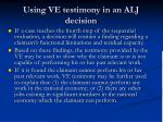 using ve testimony in an alj decision