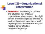 level iii organizational intervention