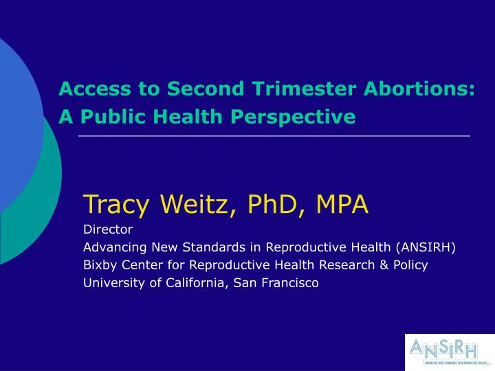 access to second trimester abortions a public health perspective n.