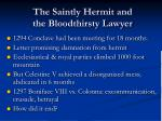 the saintly hermit and the bloodthirsty lawyer