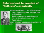 reforms lead to promise of self rule eventually