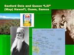 sanford dole and queen lili map hawai i guam samoa